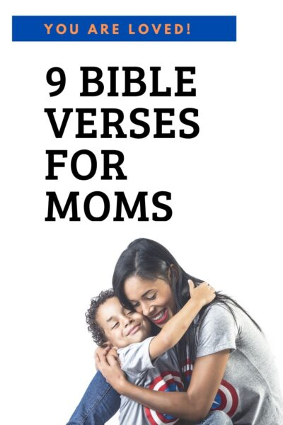 We are the glue that keeps it all together. Here are Bible verses for moms to remind us how important we are to our family, and the Almighty.
