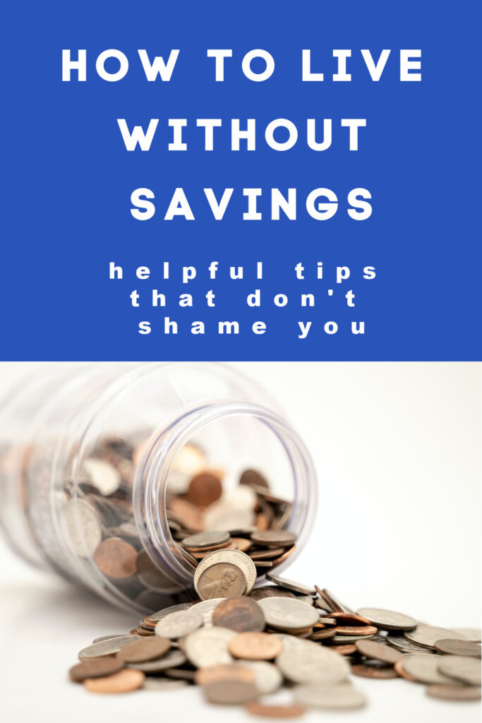 Unfortunately, many Americans live paycheck to paycheck. This post shares how a mom of 3 learned how to live without savings.