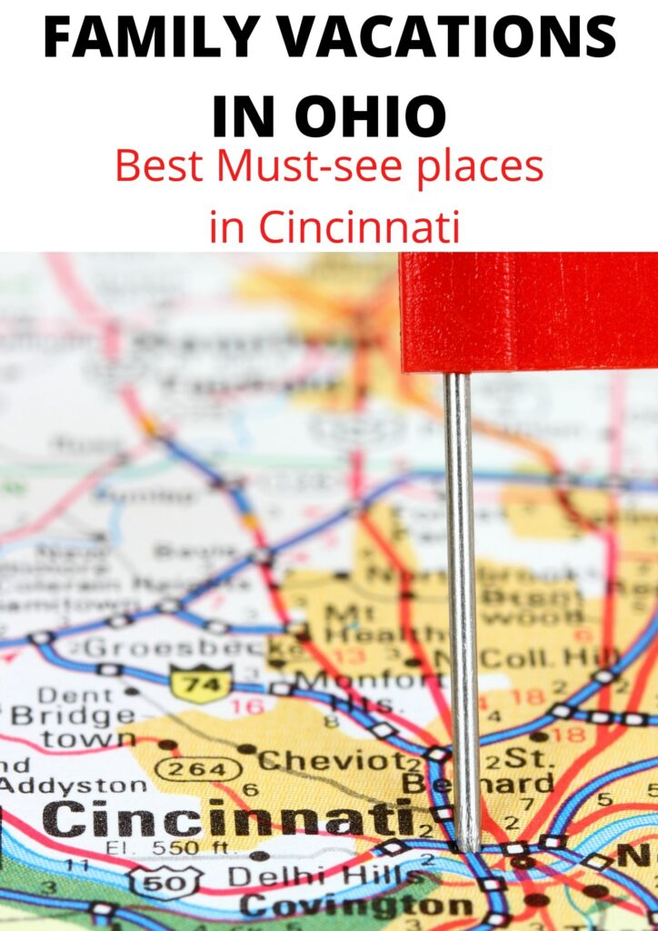 Planning a weekend trip, and looking for fun ohio family vacations? Go to Cincinnati! Here are 12 places you must visit with the kids.